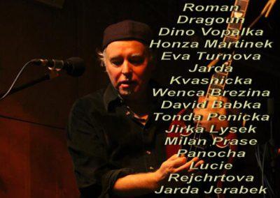 Joe Carnation line-up, Prague 2013