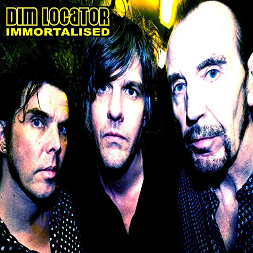 Immortalised - Dim Locator