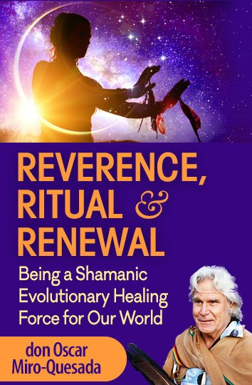 Reverence Ritual Renewal coyrse by teh Shift Network