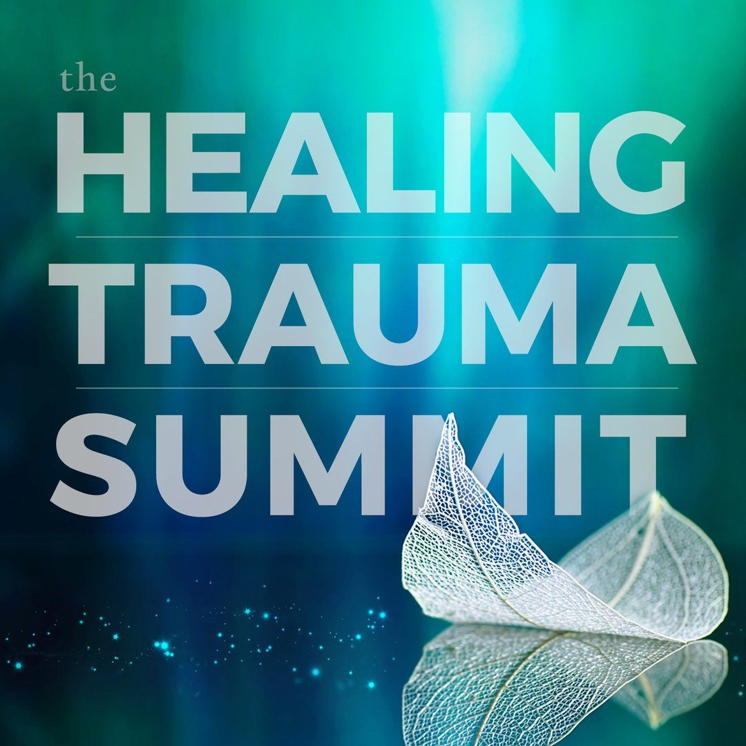 The Healing Trauma Summit